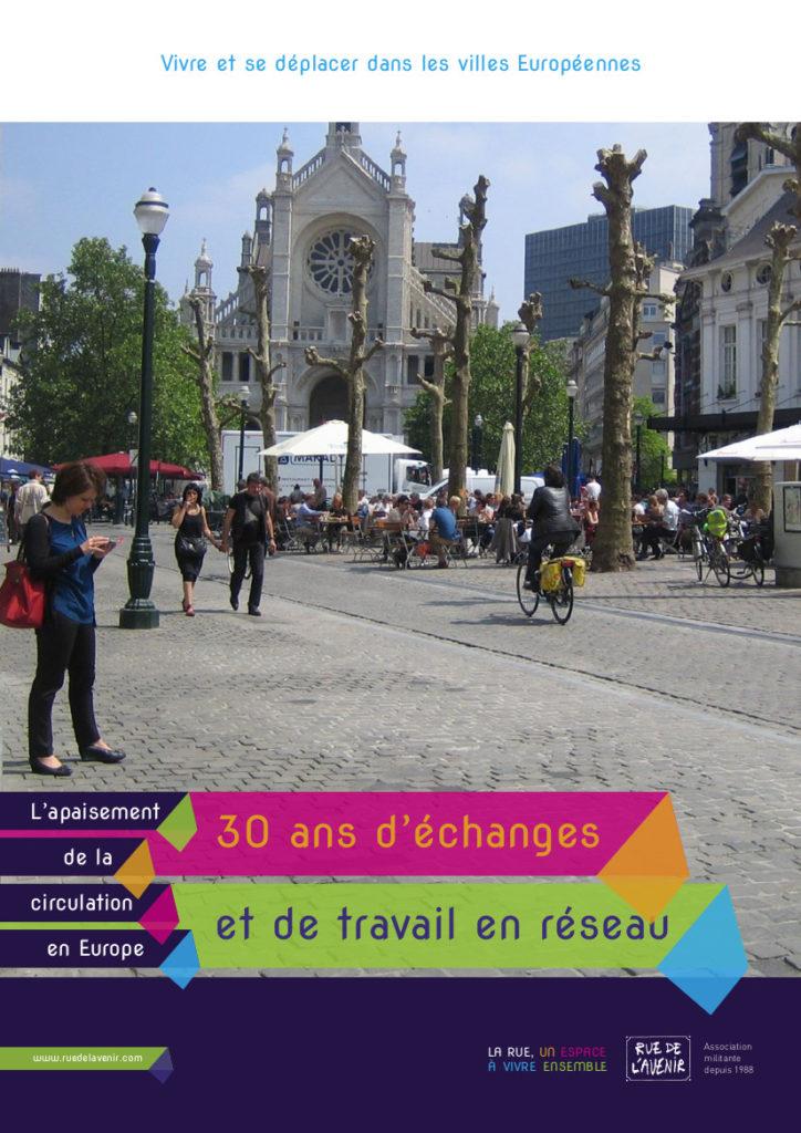 L'apaisement de la circulation en Europe, une publication de Rue de l'avenir, 2018.