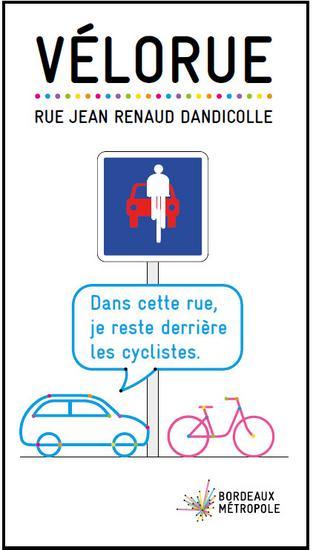 Affichage informant les usagers du nouvel aménagement de la rue Jean Renaud Dandicolle, à Bordeaux, 2018. @Ville de Bordeaux