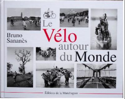 Livre : Le vélo autour du monde, de Bruno Sananès