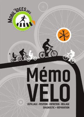 Mémo Vélo : tout savoir pour régler, réparer et prendre soin de son vélo !