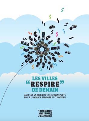 Les villes «respire» de demain, une étude du Réseau Action Climat France