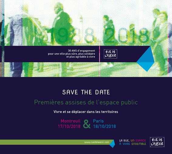 Affiche des premières assises de l'espace public, octobre 2018 - Rue de l'Avenir.