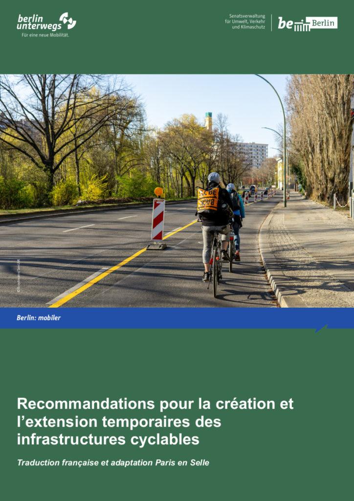 """Guide technique de Berlin : """"Recommandations pour la création et l'extension temporaires des infrastructures cyclables"""", avril 2020."""