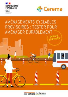 Deux guides techniques pour aider les collectivités à réaliser des aménagements cyclables temporaires