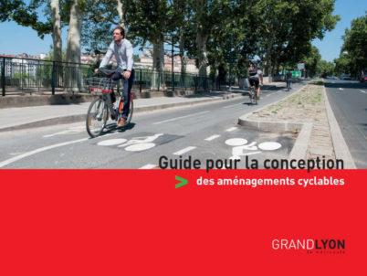 Guide pour la conception des aménagements cyclables du Grand Lyon
