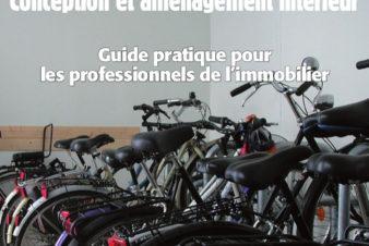 Guide FUB du stationnement des vélos dans mes immeubles d'habitation et de bureaux, 2016.