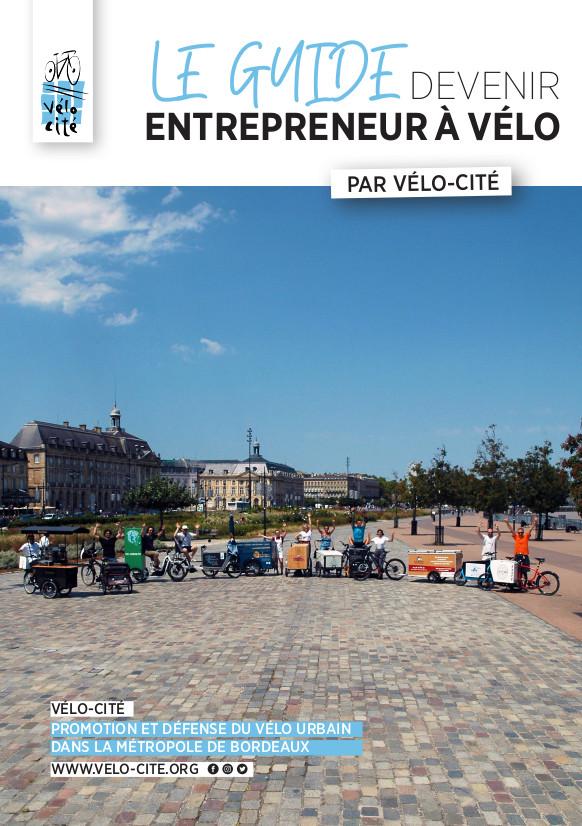 """Couverture du guide """"Devenir entrepreneur à vélo"""" réalisé par Vélo-Cité, Bordeaux, septembre 2020."""