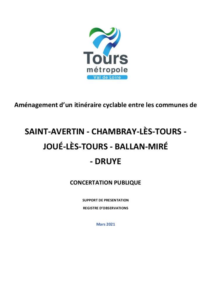 Axe cyclable n° 4 du schéma directeur cyclable métropolitain : Saint-Avertin, Chambray-lès-Tours, Joué-lès-Tours, Ballan-Miré, Druyes. @Tours Métropole Val de Loire, 2021.