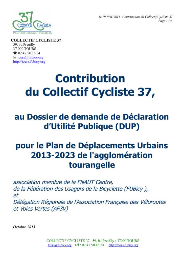 Contribution du Collectif Cycliste 37 au Dossier de demande de Déclaration d'Utilité Publique (DUP) pour le Plan de Déplacements Urbains 2013-2023 de l'agglomération tourangelle. Collectif Cycliste 37, octobre 2013, 5 p.