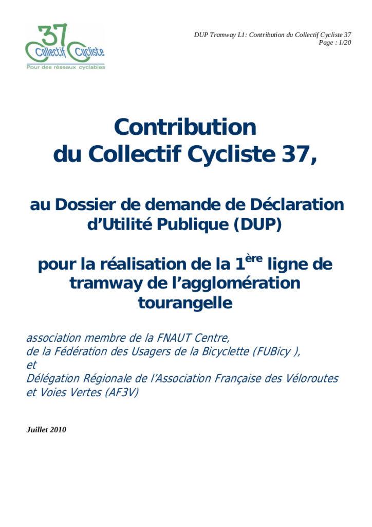 Contribution du Collectif Cycliste 37 au Dossier de demande de Déclaration d'Utilité Publique (DUP) pour la réalisation de la 1 ère ligne de tramway de l'agglomération tourangelle, Collectif Cycliste 37, juillet 2010, 20 p.